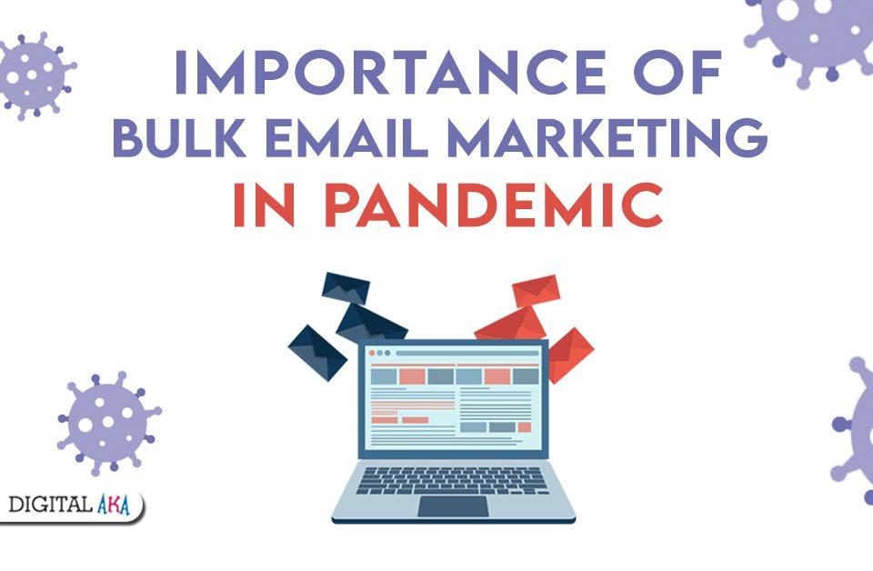 Bulk Email Marketing in Pandemic