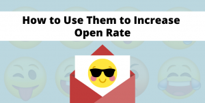 How to use them to increase open rate